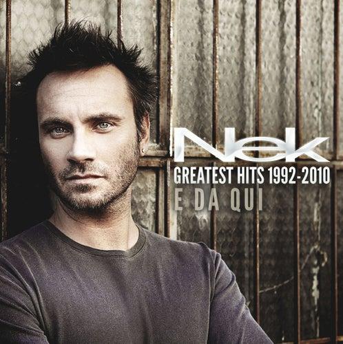 Greatest Hits 1992-2010 E da qui de Nek