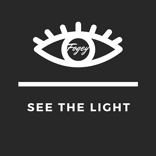 See the Light by Fogey