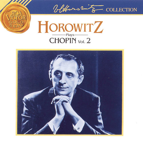 Horowitz Plays Chopin: Volume 2 von Vladimir Horowitz