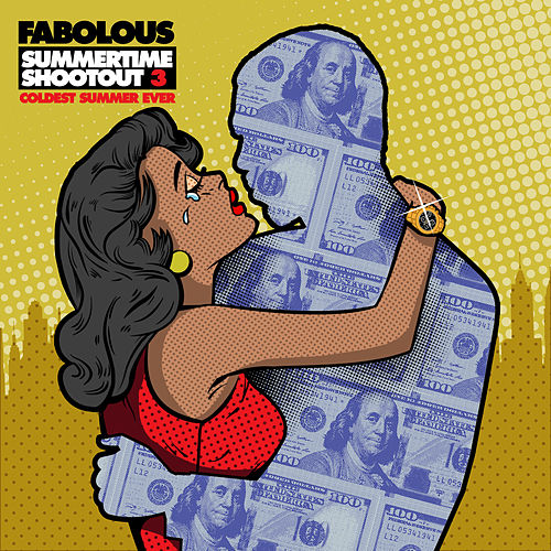 Summertime Shootout 3: Coldest Summer Ever de Fabolous