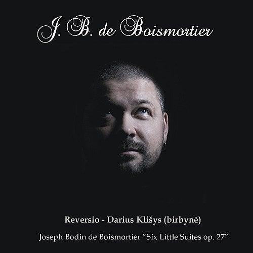 Boismortier: Six Little Suites, Op. 27 by Reversio