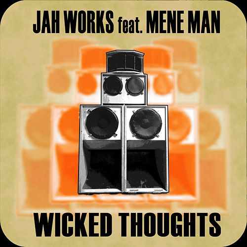 Wicked Thoughts by Jah Works
