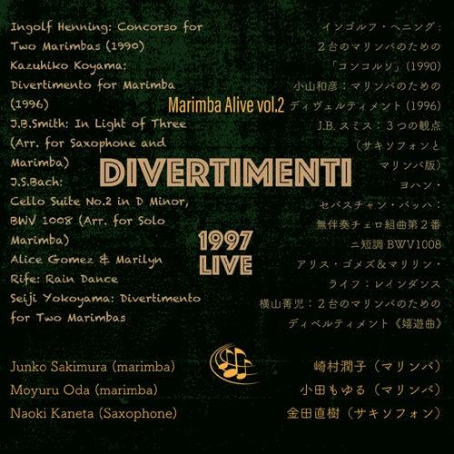 Divertimenti - Marimba Alive! Vol. 2 von Junko Sakimura