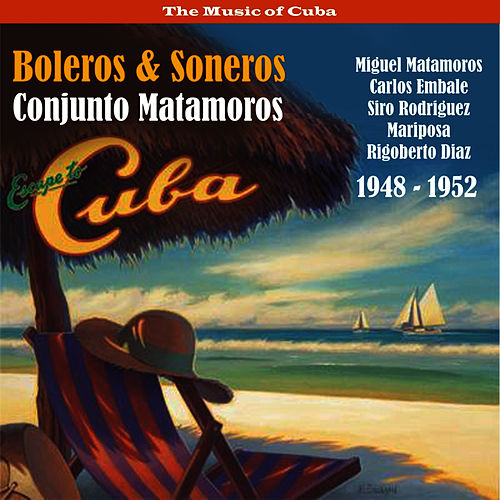 Escape to Cuba / Boleros & Soneros / Recprdings 1948 - 1952 de Beny More