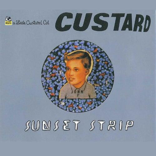 Sunset Strip de Custard