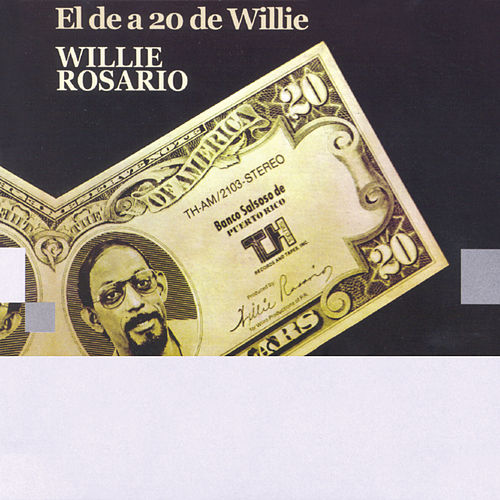 El De A 20 De Willie by Willie Rosario