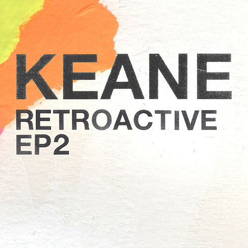 Retroactive - EP2 van Keane