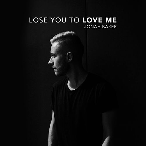 Lose You to Love Me (Acoustic) de Jonah Baker