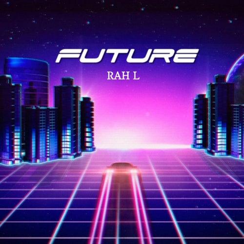 Future de Rah-L