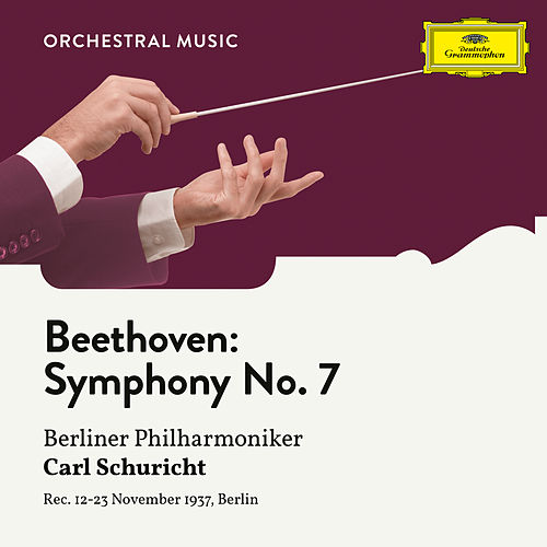Beethoven: Symphony No. 7 in A Major, Op. 92 von Berliner Philharmoniker