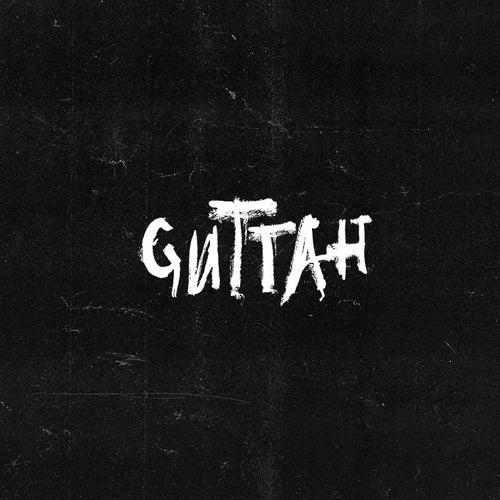 Guttah by Saint Punk