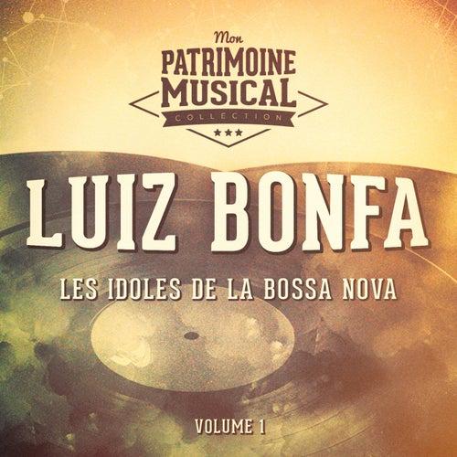 Les idoles de la bossa nova : Luiz Bonfa, Vol. 1 by Luiz Bonfá