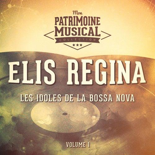 Les idoles de la bossa nova : Elis Regina, Vol. 1 de Elis Regina