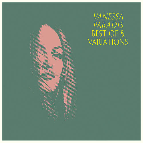Best Of & Variations de Vanessa Paradis