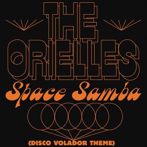 Space Samba (Disco Volador Theme) by The Orielles