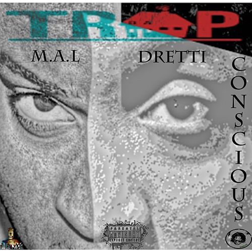 Trap Conscious by Dretti