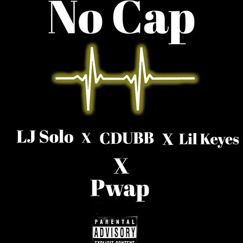 No Cap by CDUBB x LJ Solo