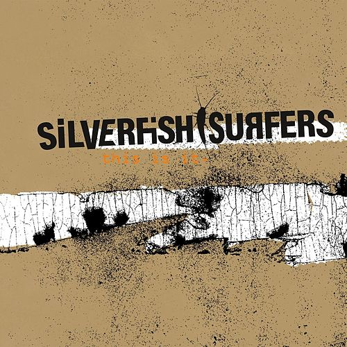 This Is It. von Silverfish Surfers