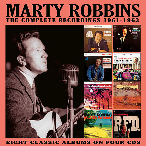 The Complete Recordings: 1961-1963 von Marty Robbins