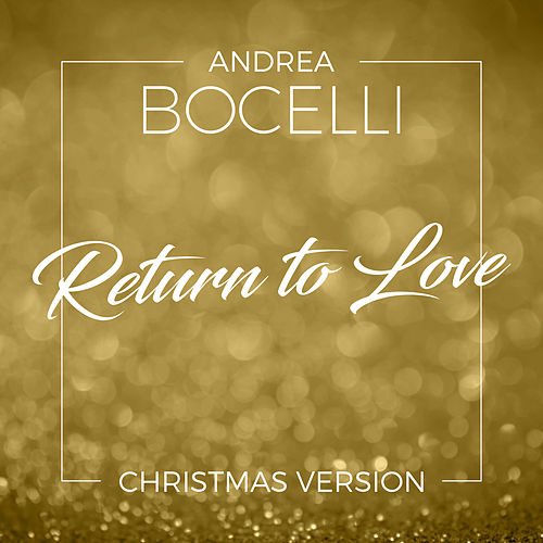 Return to Love (Christmas Version) di Andrea Bocelli