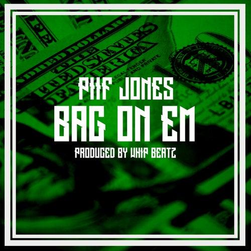 Bag On Em de Piif Jones