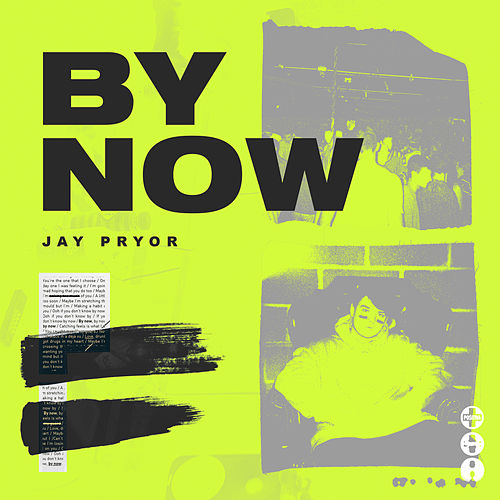By Now by Jay Pryor