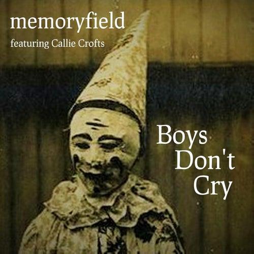 Boys Don't Cry (feat. Callie Crofts) von Memoryfield