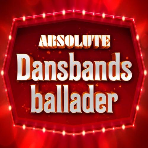 Absolute Dansbandsballader by Various Artists