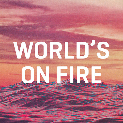 World's on Fire de The Lil Smokies