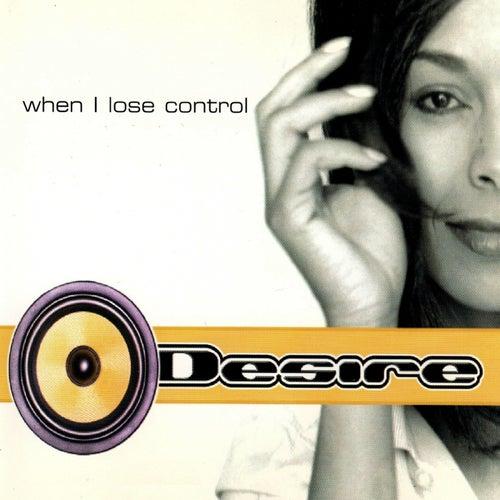 When I Lose Control van Desire