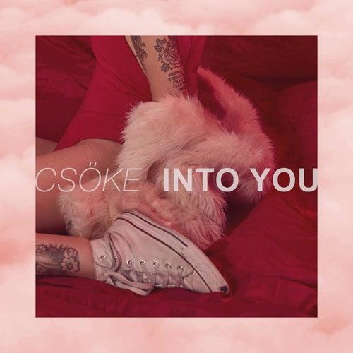 Into You von Csöke
