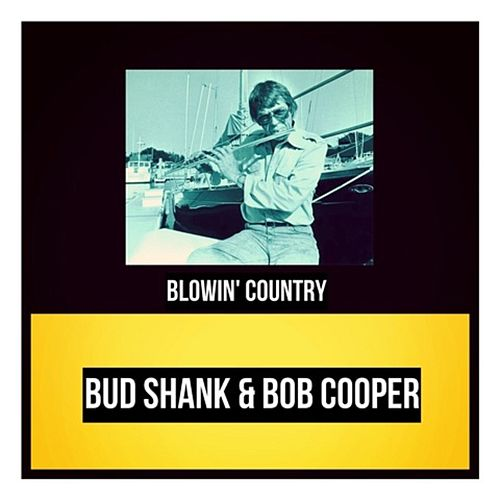 Blowin' Country de Bud Shank