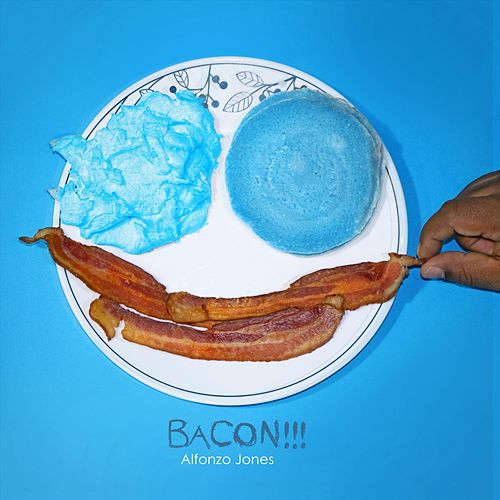 Bacon!!! von Alfonzo Jones