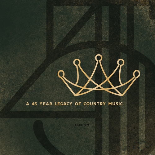 A 45 Year Legacy of Country Music by Various Artists