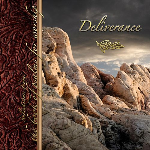 Deliverance: Selections from the Book of Psalms for Worship de Crown