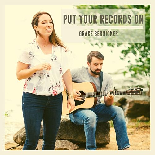 Put Your Records On de Grace Bernicker