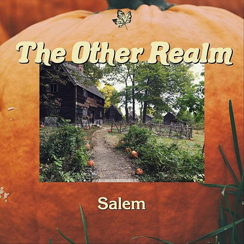 Salem by The Other Realm