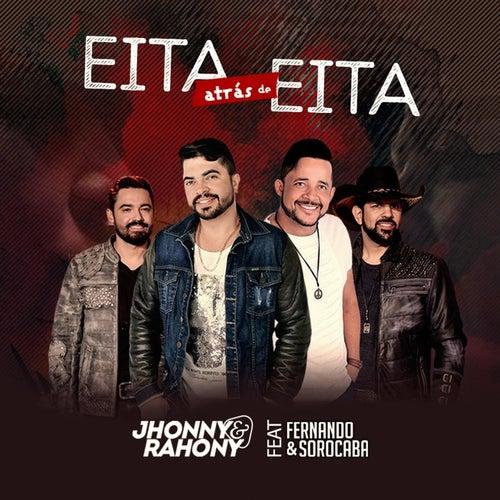 Eita atrás de Eita (feat. Fernando & Sorocaba) de Jhonny
