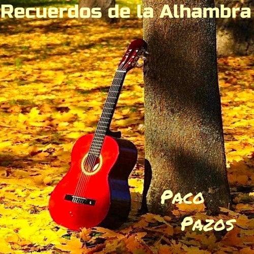 Recuerdos de la Alhambra de Paco Pazos