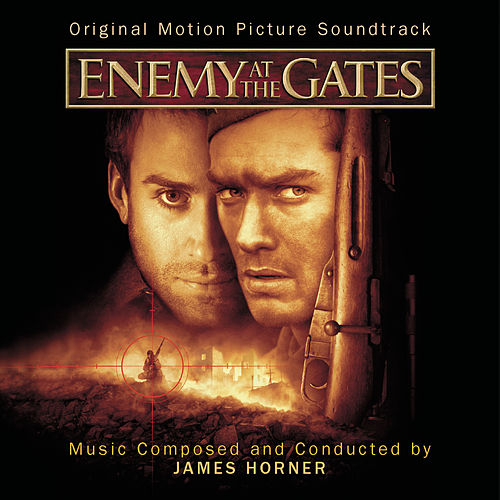 Enemy At The Gates - Original Motion Picture Soundtrack by James Horner