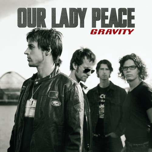 Gravity von Our Lady Peace