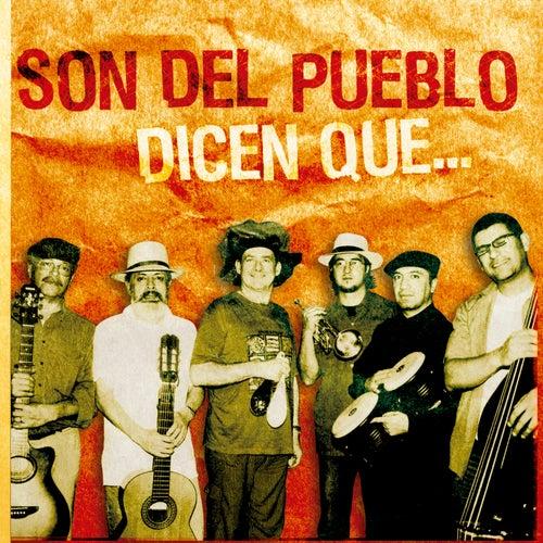 Dicen Que... by El Son del Pueblo