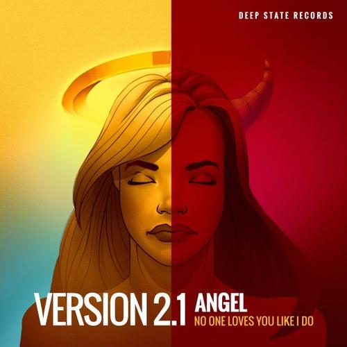 Angel (No One Loves You Like I Do) [Radio Edit] von Version 2.1