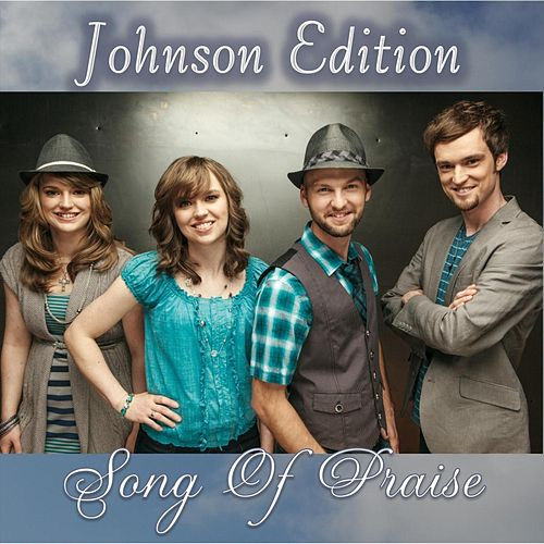 Song of Praise by Johnson Edition