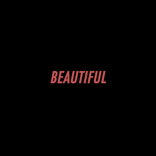 Beautiful by Big Klit