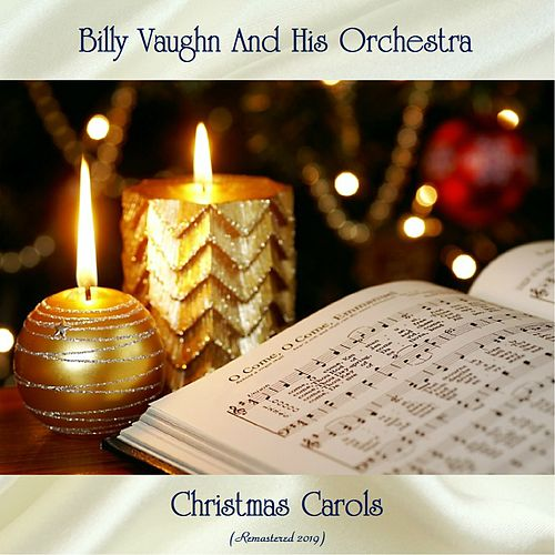 Christmas Carols (Remastered 2019) von Billy Vaughn