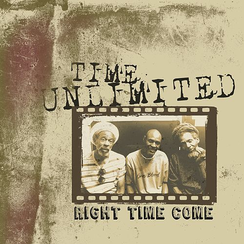 Right Time Come by Time Unlimited
