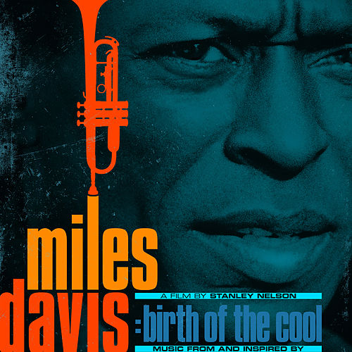 Music From and Inspired by The Film Birth Of The Cool van Miles Davis