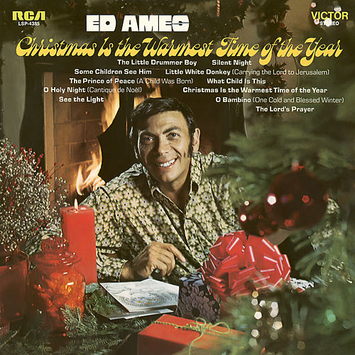 Christmas Is the Warmest Time of the Year by Ed Ames