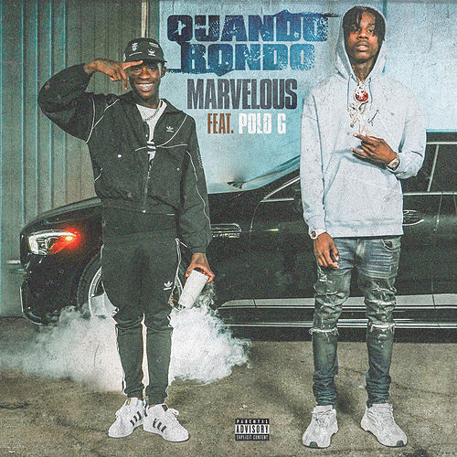 Marvelous (feat. Polo G) by Quando Rondo